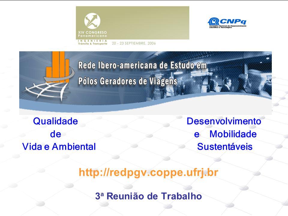 http://redpgv.coppe.ufrj.br de e Mobilidade