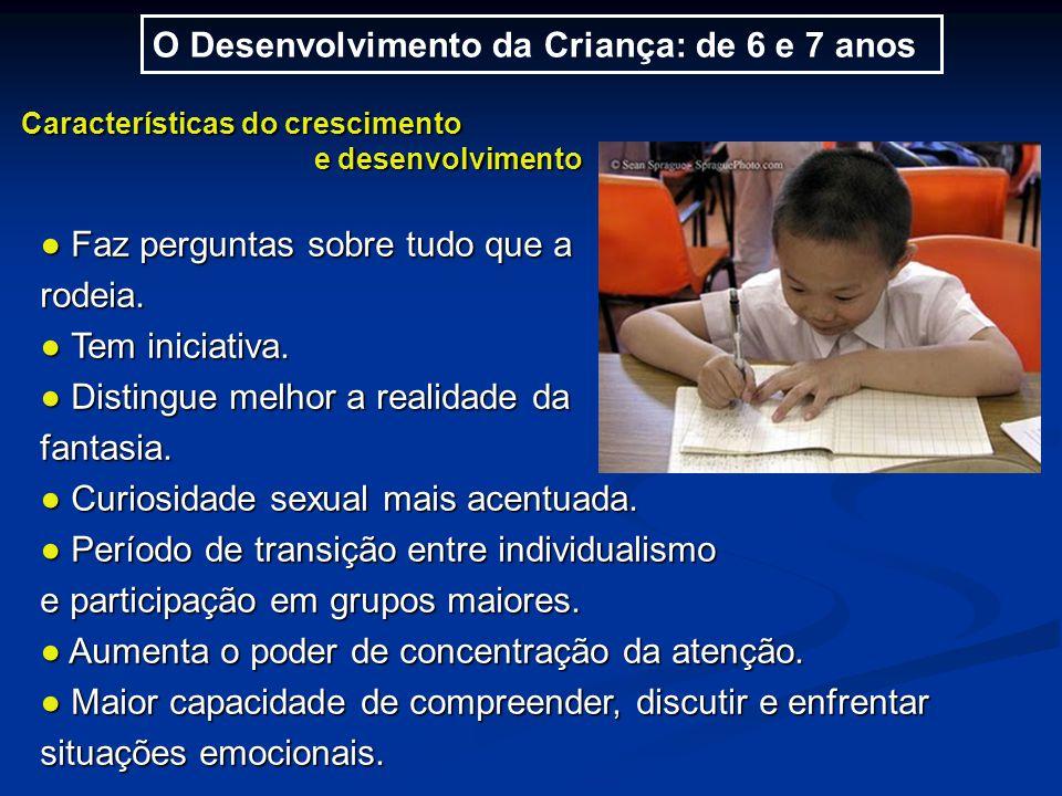 O Desenvolvimento da Criança: de 6 e 7 anos