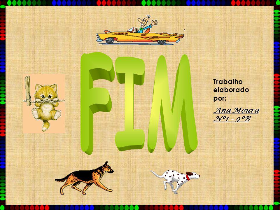 FIM Trabalho elaborado por: Ana Moura Nº1 – 9ºB