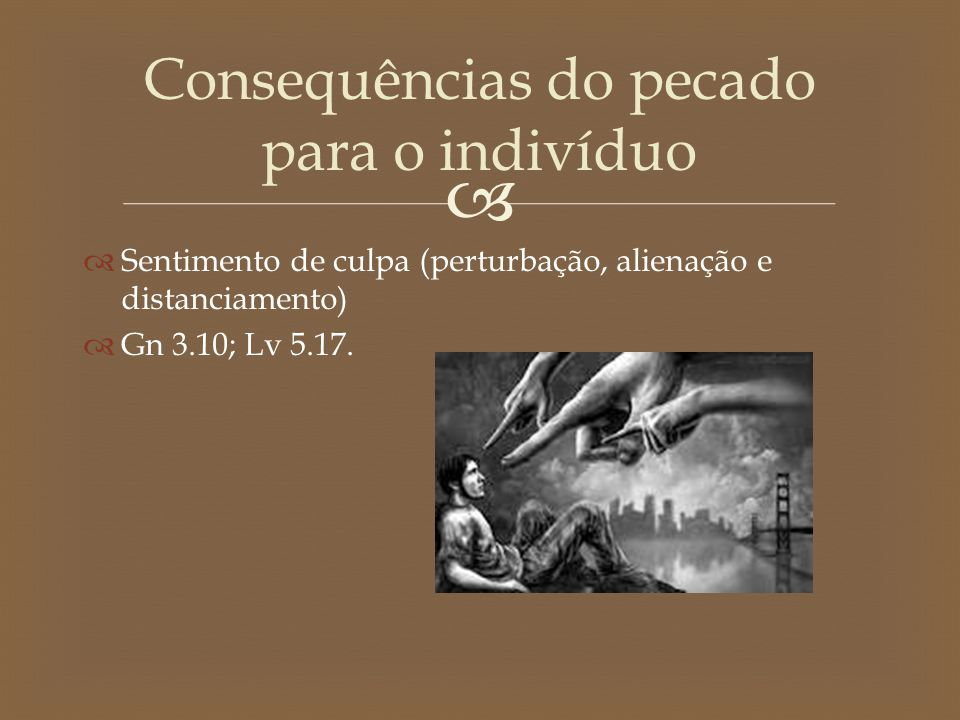 Consequências do pecado para o indivíduo