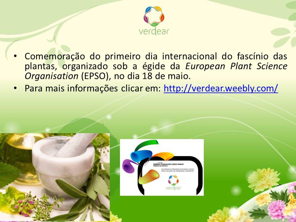 Comemoração do primeiro dia internacional do fascínio das plantas, organizado sob a égide da European Plant Science Organisation (EPSO), no dia 18 de maio.