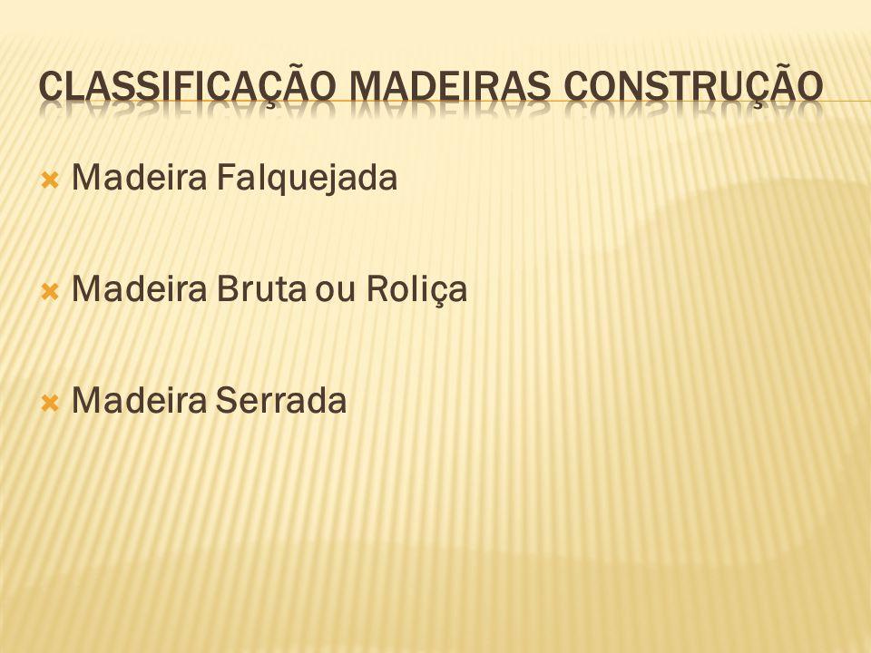 CLASSIFICAÇÃO MADEIRAS CONSTRUÇÃO