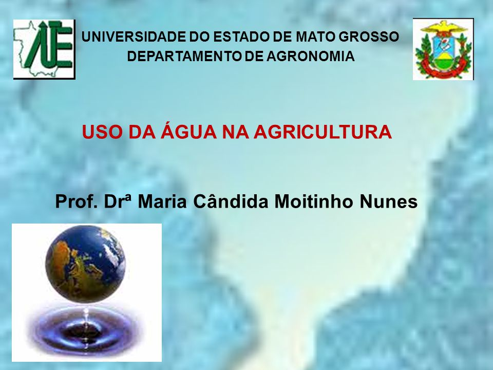 UNIVERSIDADE DO ESTADO DE MATO GROSSO DEPARTAMENTO DE AGRONOMIA