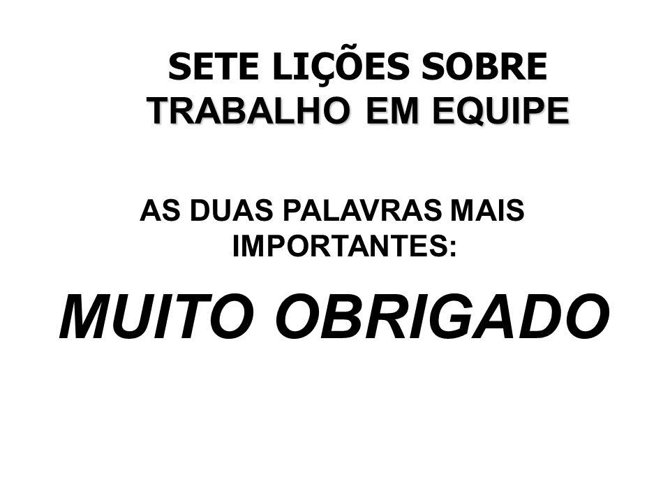 AS DUAS PALAVRAS MAIS IMPORTANTES: