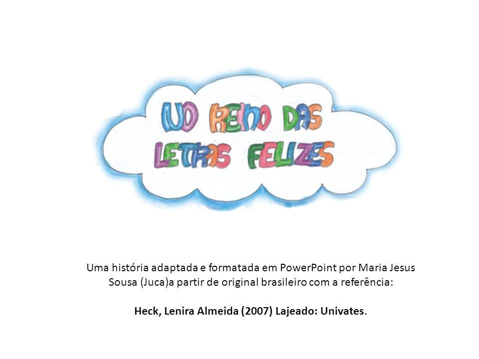 Heck, Lenira Almeida (2007) Lajeado: Univates.