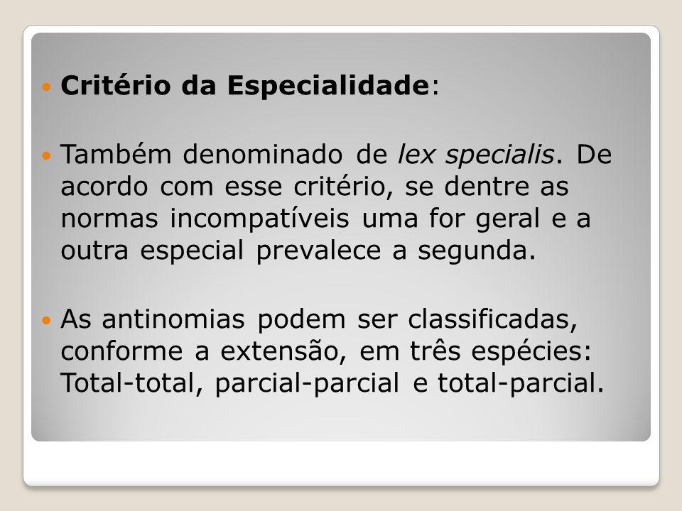 Critério da Especialidade: