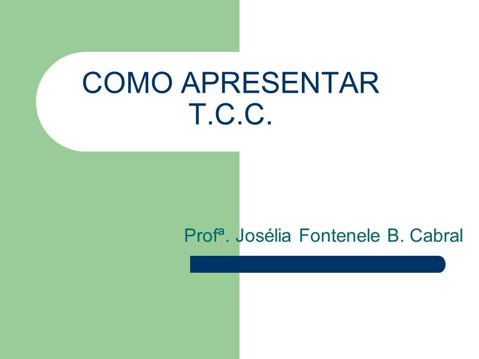 Profª. Josélia Fontenele B. Cabral