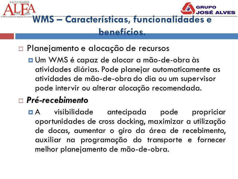 WMS – Características, funcionalidades e benefícios.