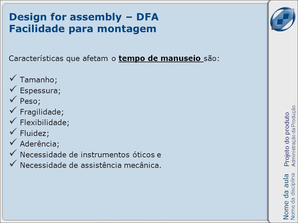 Design for assembly – DFA Facilidade para montagem