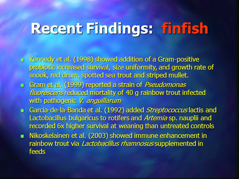 Recent Findings: finfish