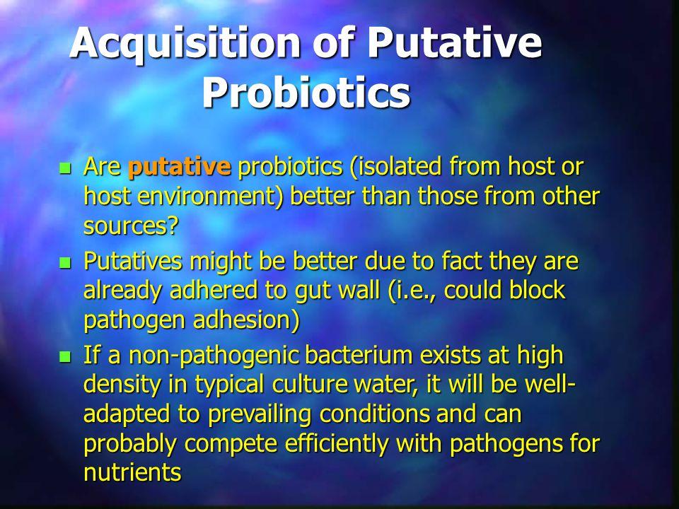 Acquisition of Putative Probiotics