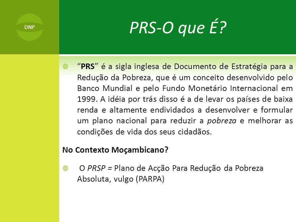 PRS-O que É DNP. DNP.