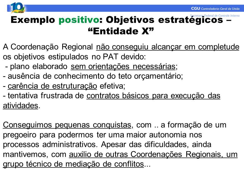 Exemplo positivo: Objetivos estratégicos – Entidade X