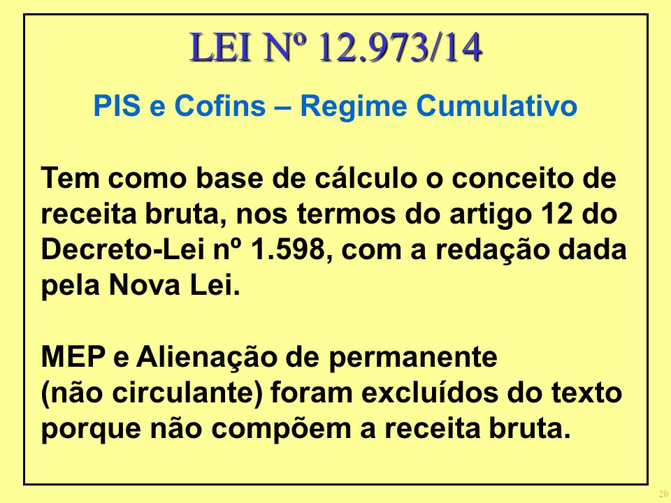 PIS e Cofins – Regime Cumulativo