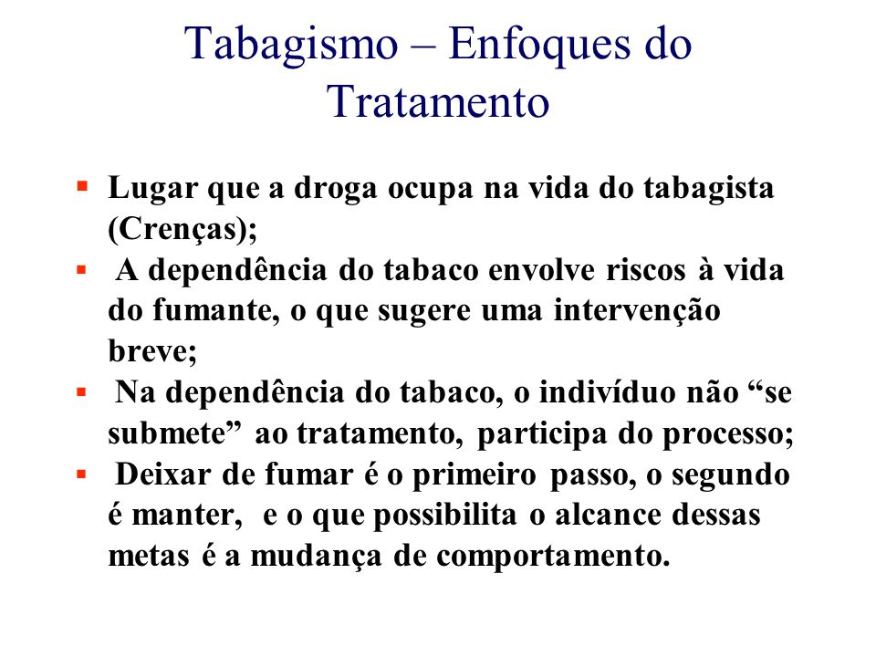 Tabagismo – Enfoques do Tratamento