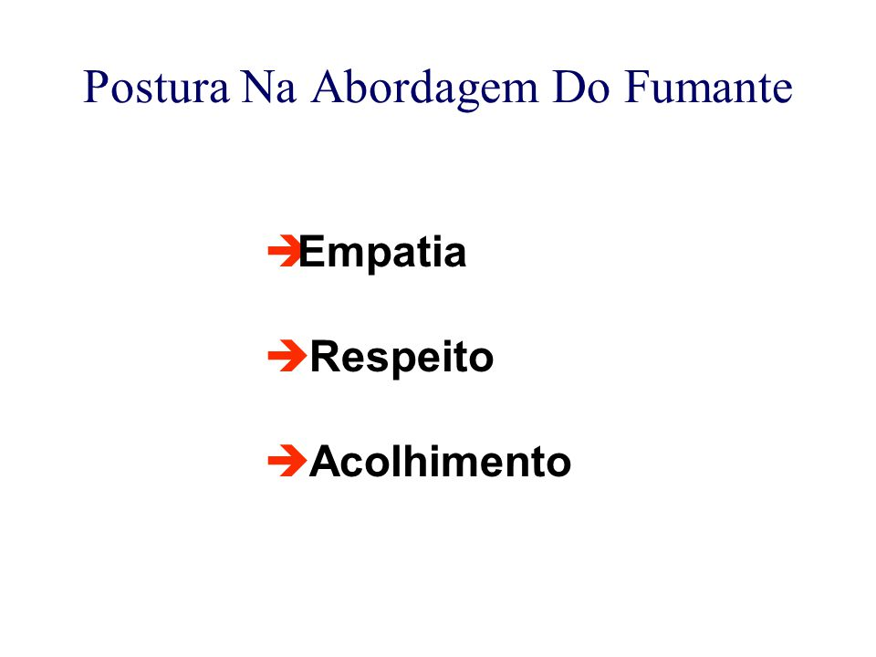 Postura Na Abordagem Do Fumante