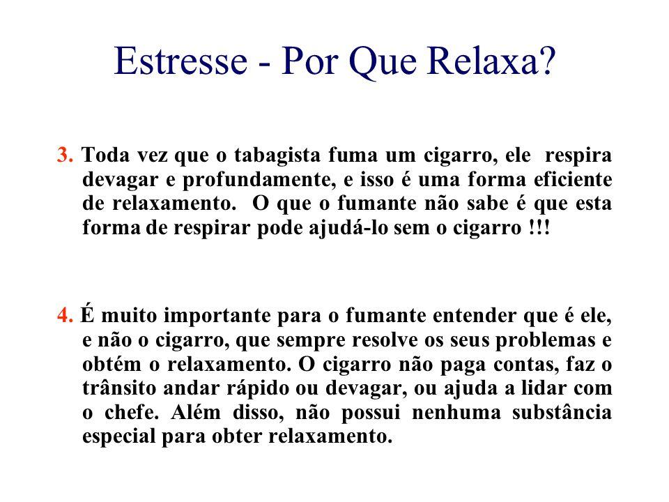 Estresse - Por Que Relaxa