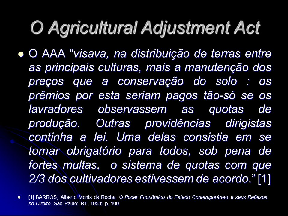 O Agricultural Adjustment Act