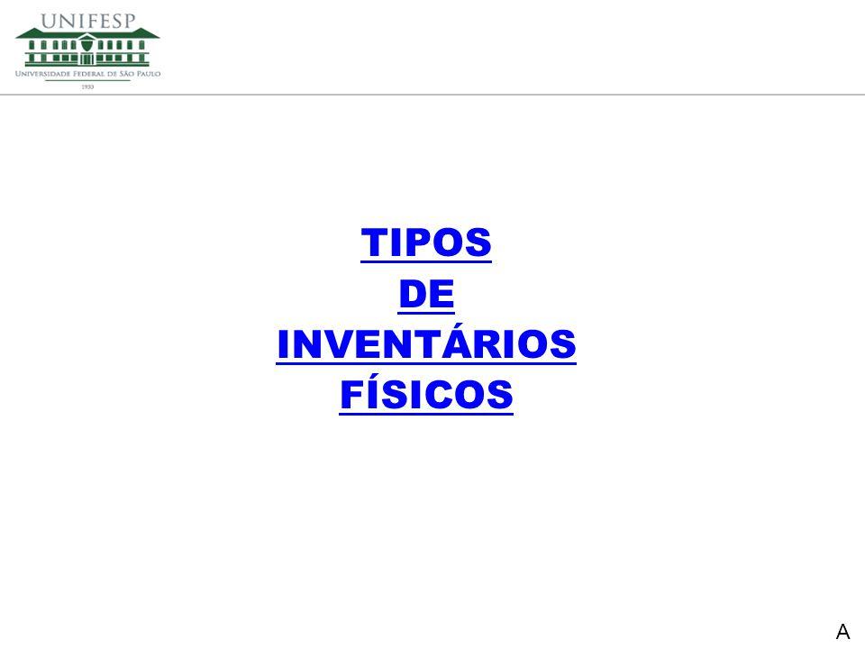 TIPOS DE INVENTÁRIOS FÍSICOS