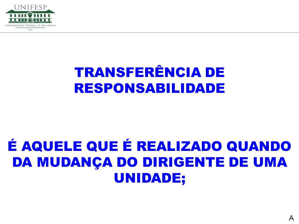 TRANSFERÊNCIA DE RESPONSABILIDADE