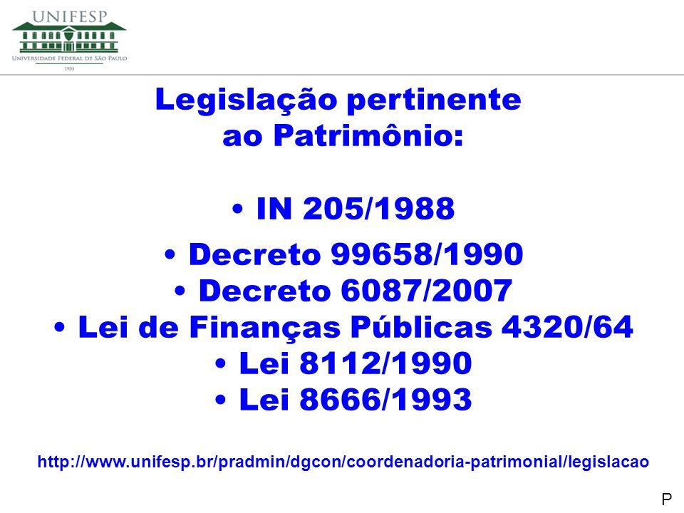 Legislação pertinente Lei de Finanças Públicas 4320/64