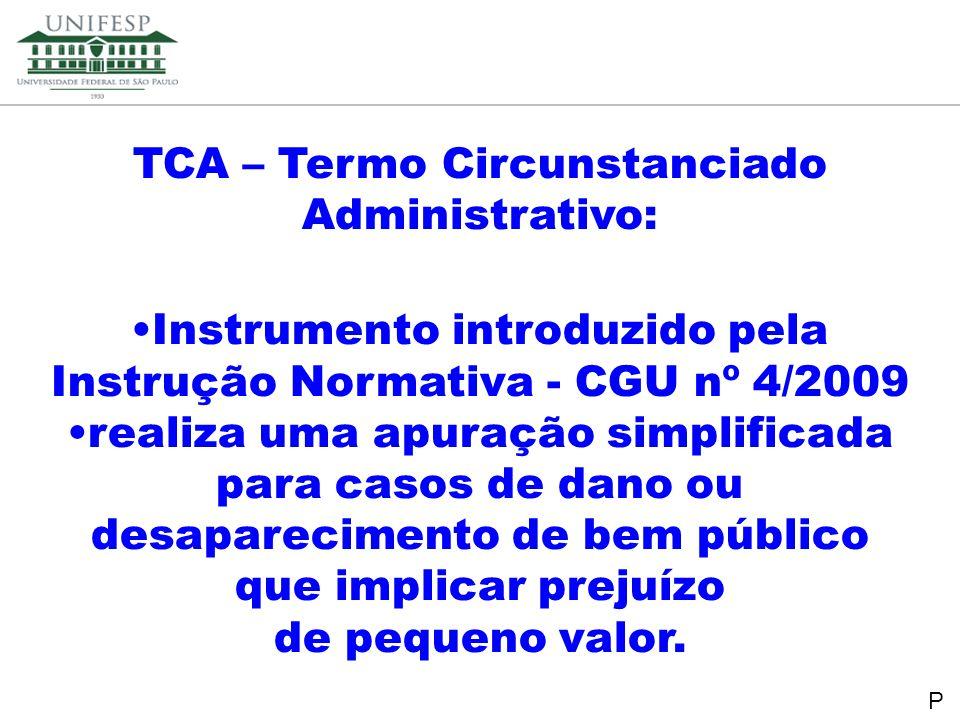 TCA – Termo Circunstanciado Administrativo: