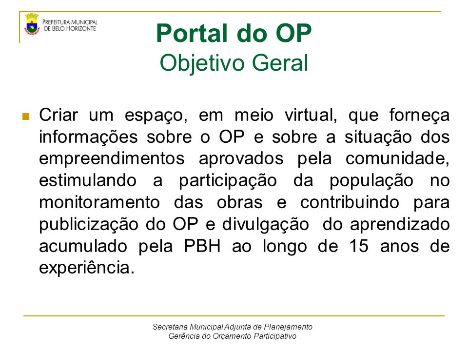 Portal do OP Objetivo Geral
