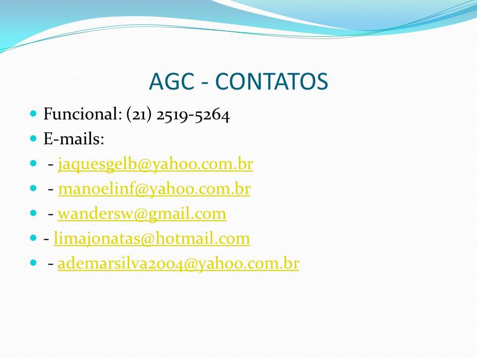 AGC - CONTATOS Funcional: (21) 2519-5264 E-mails: