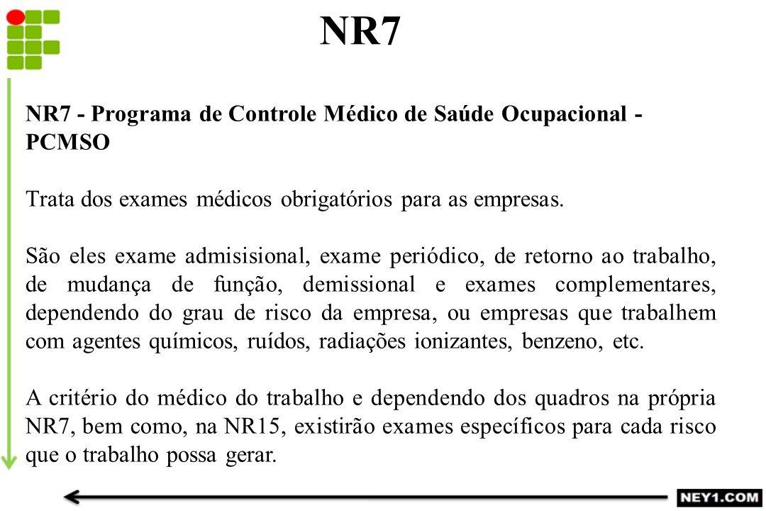 NR7 NR7 - Programa de Controle Médico de Saúde Ocupacional - PCMSO