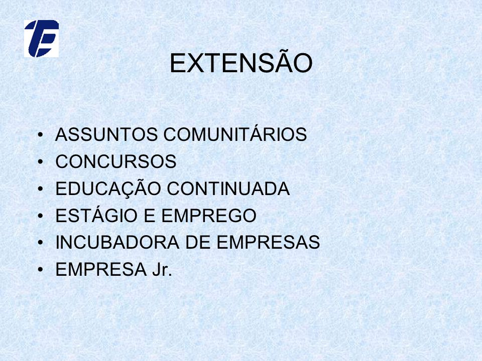 EXTENSÃO ASSUNTOS COMUNITÁRIOS CONCURSOS EDUCAÇÃO CONTINUADA