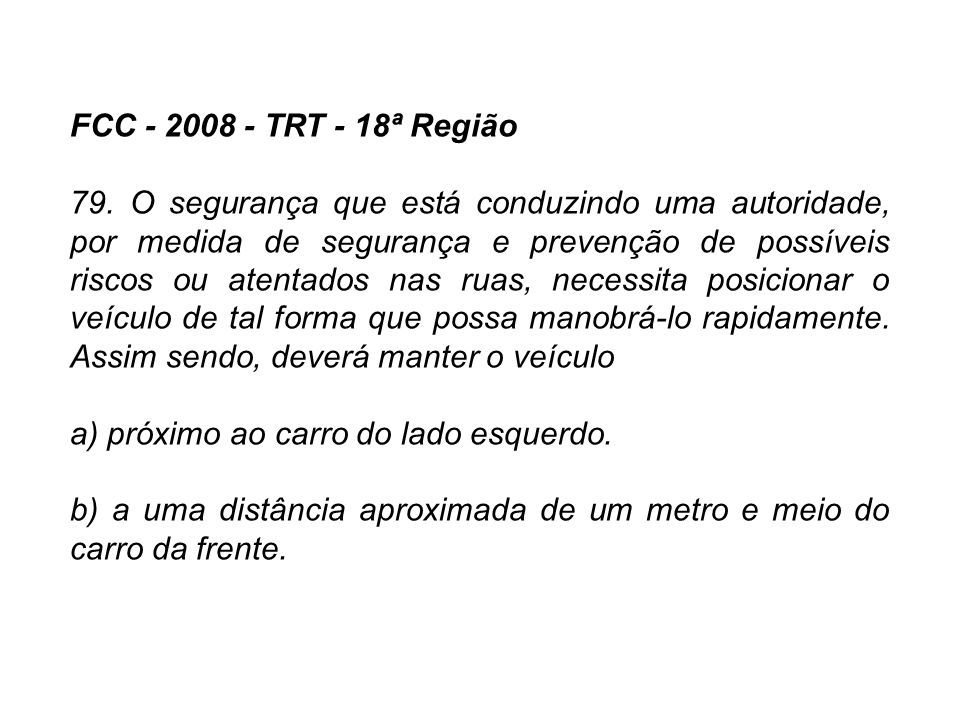FCC - 2008 - TRT - 18ª Região