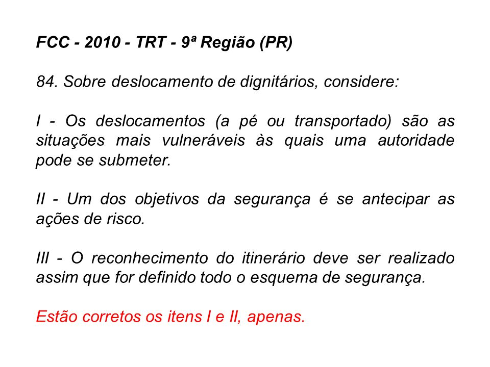 FCC - 2010 - TRT - 9ª Região (PR)
