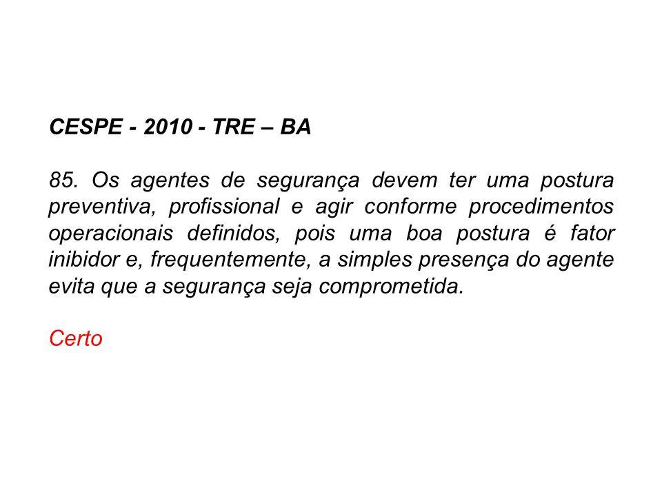 CESPE - 2010 - TRE – BA