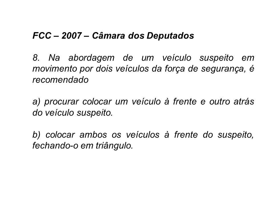 FCC – 2007 – Câmara dos Deputados