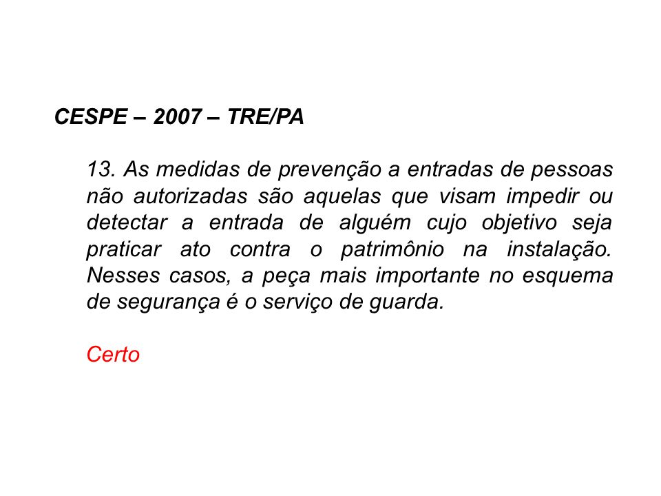 CESPE – 2007 – TRE/PA