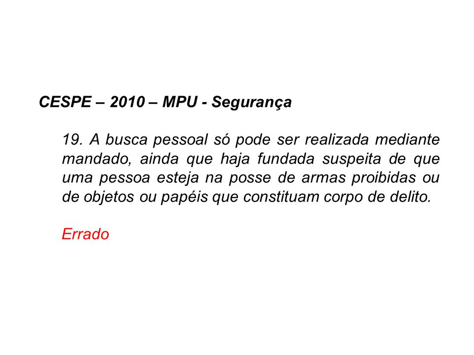 CESPE – 2010 – MPU - Segurança