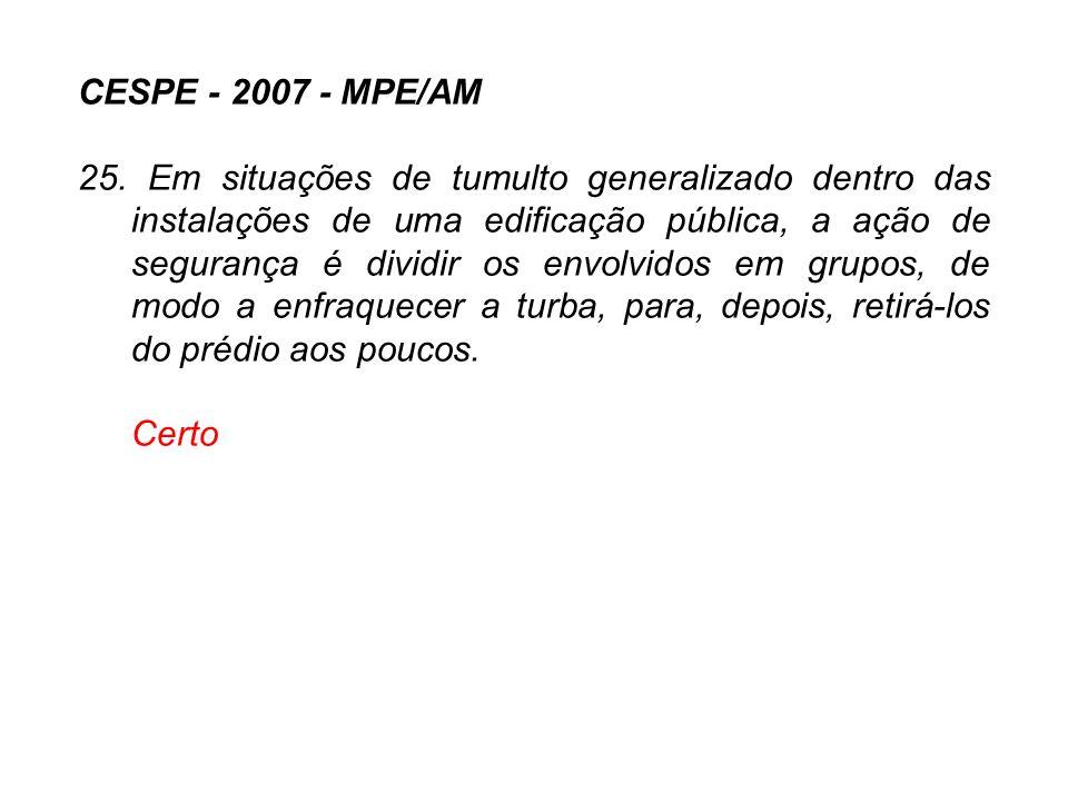 CESPE - 2007 - MPE/AM
