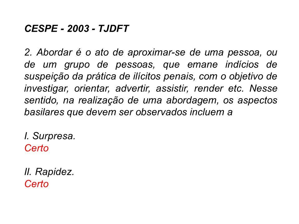 CESPE - 2003 - TJDFT