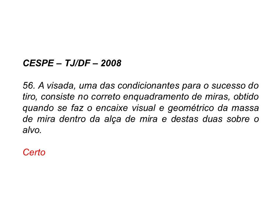 CESPE – TJ/DF – 2008