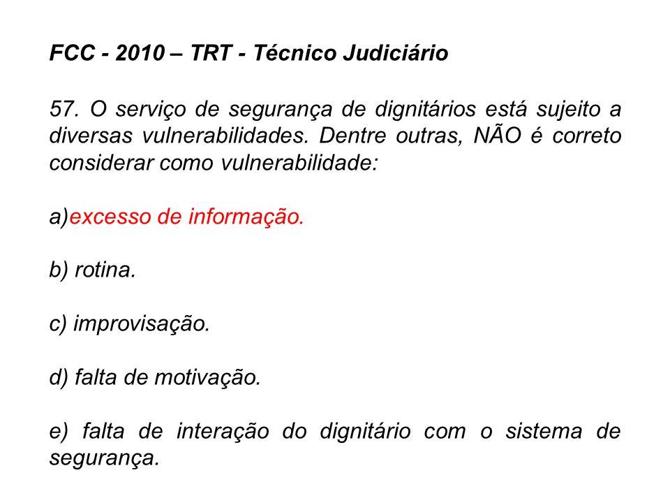 FCC - 2010 – TRT - Técnico Judiciário