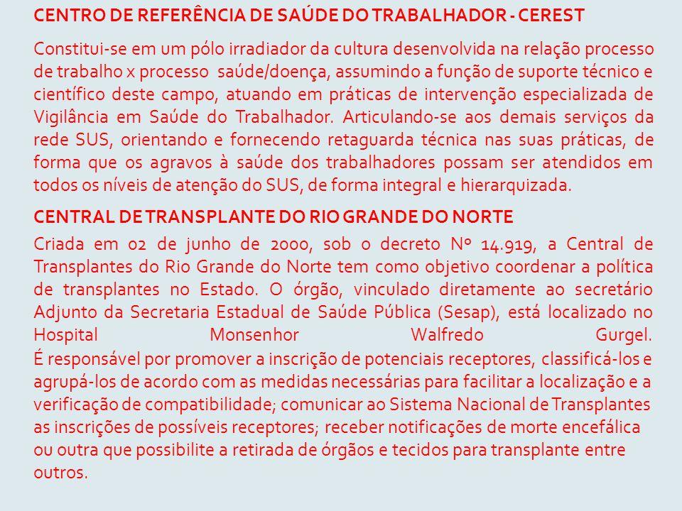 CENTRO DE REFERÊNCIA DE SAÚDE DO TRABALHADOR - CEREST