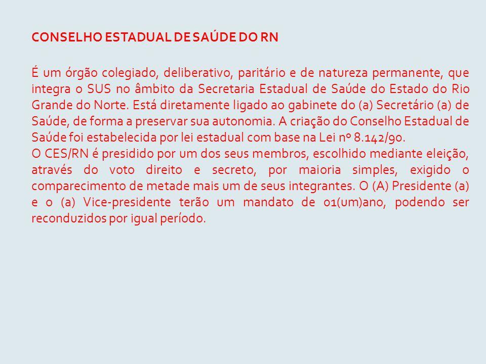 CONSELHO ESTADUAL DE SAÚDE DO RN