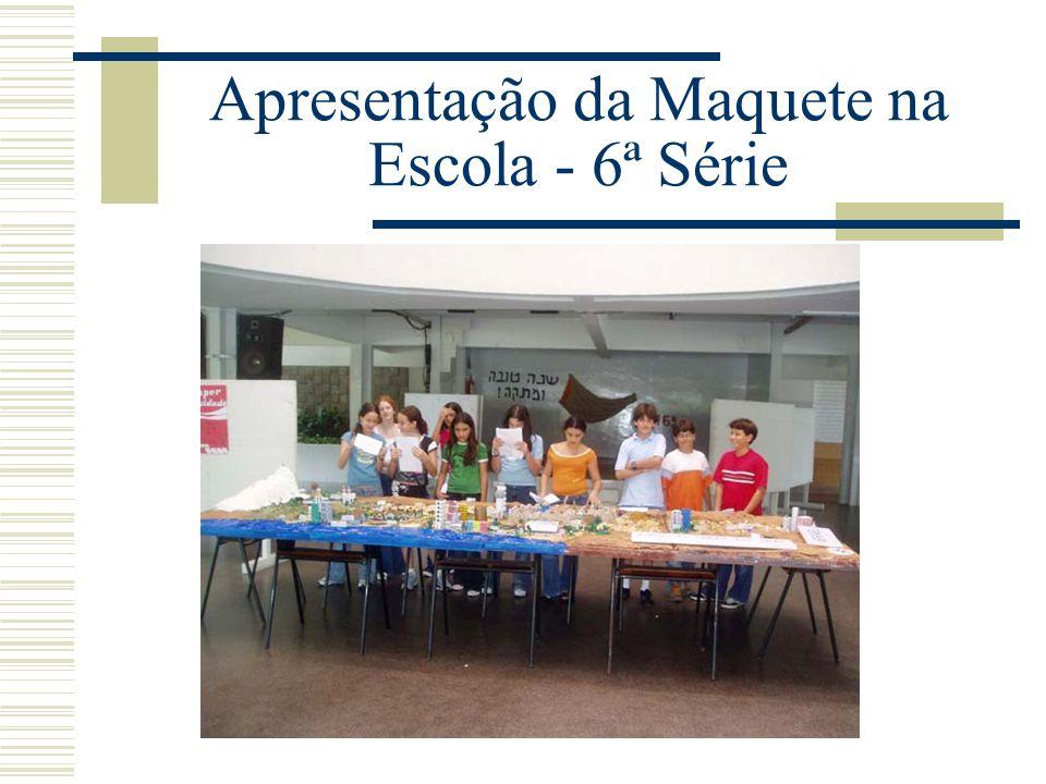 Apresentação da Maquete na Escola - 6ª Série