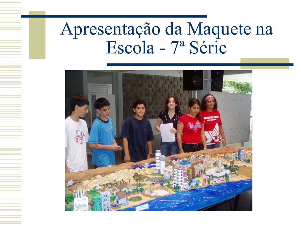 Apresentação da Maquete na Escola - 7ª Série