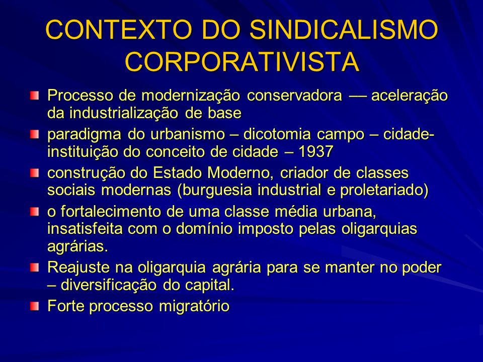 CONTEXTO DO SINDICALISMO CORPORATIVISTA