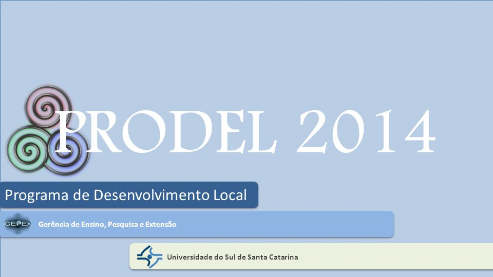 PRODEL 2014 Programa de Desenvolvimento Local