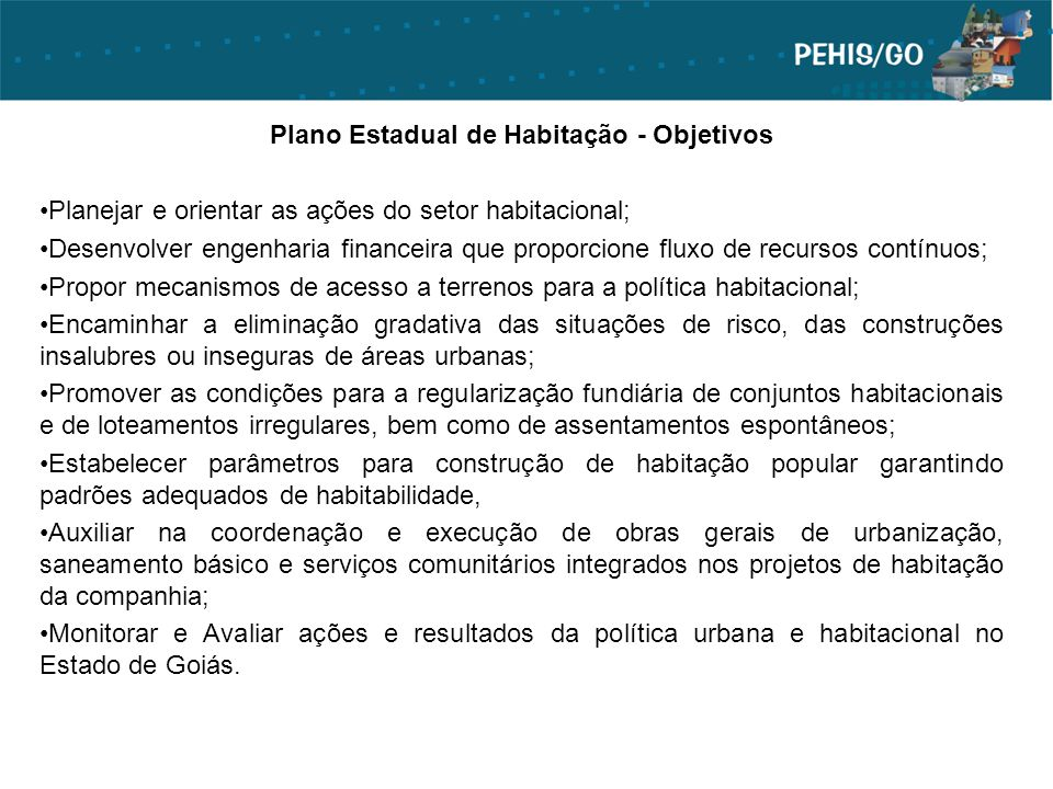 Plano Estadual de Habitação - Objetivos