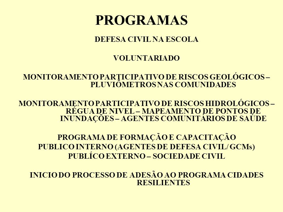 PROGRAMAS DEFESA CIVIL NA ESCOLA VOLUNTARIADO