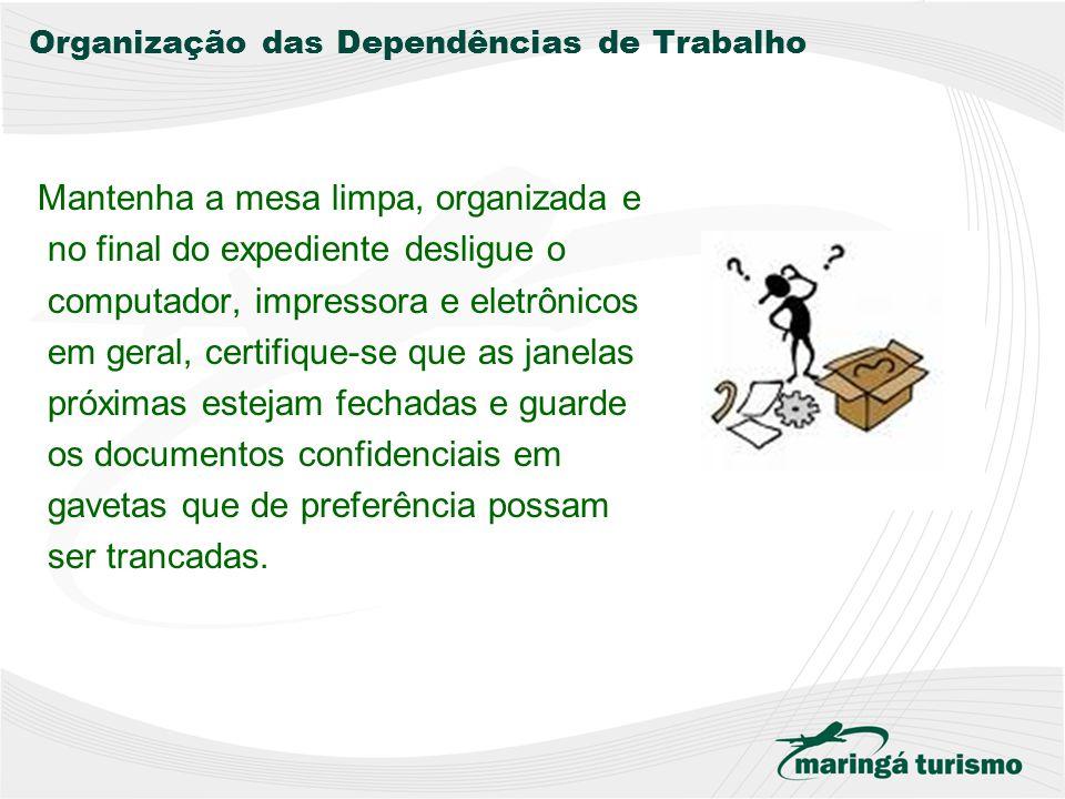 Organização das Dependências de Trabalho