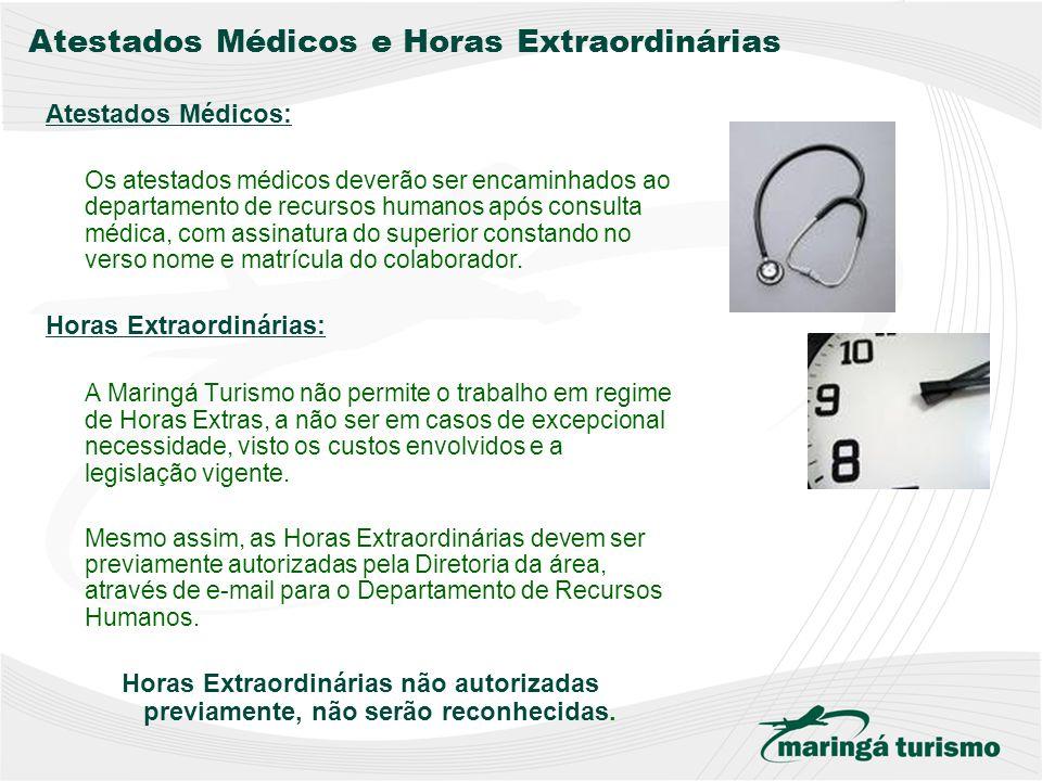 Atestados Médicos e Horas Extraordinárias